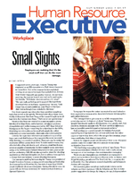 Small SlightsHuman Resource Executive